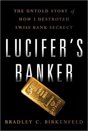 16 best lucifers banker by brad birkenfeld images on pinterest amazon lucifers banker the untold story of how i destroyed swiss bank fandeluxe Images