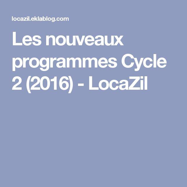 Les nouveaux programmes Cycle 2 (2016) - LocaZil