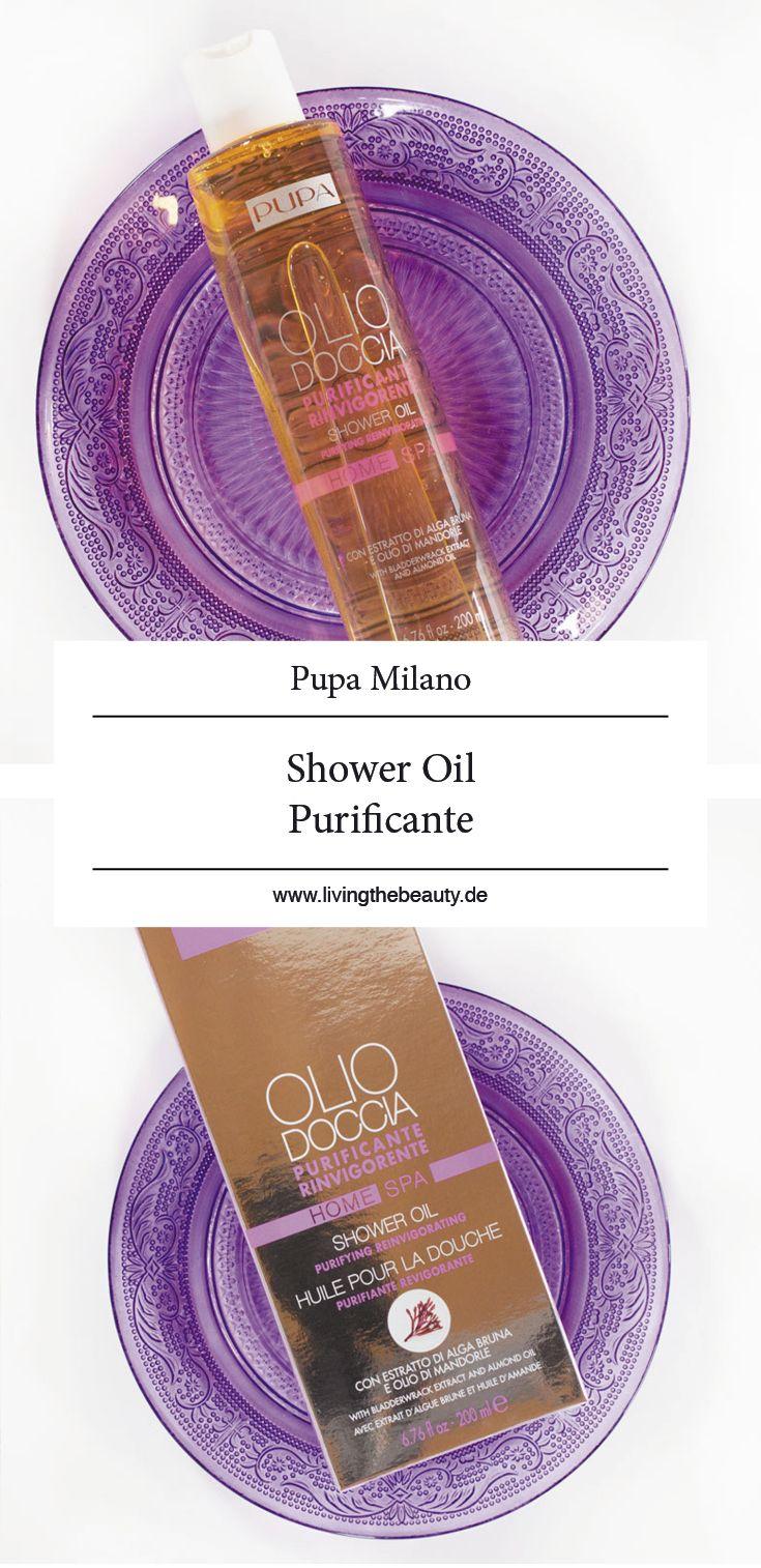 f26a765f7c3883 Spa für zuhause  Das Pupa Milano Home Spa Purifying Reinvigorating Duschöl