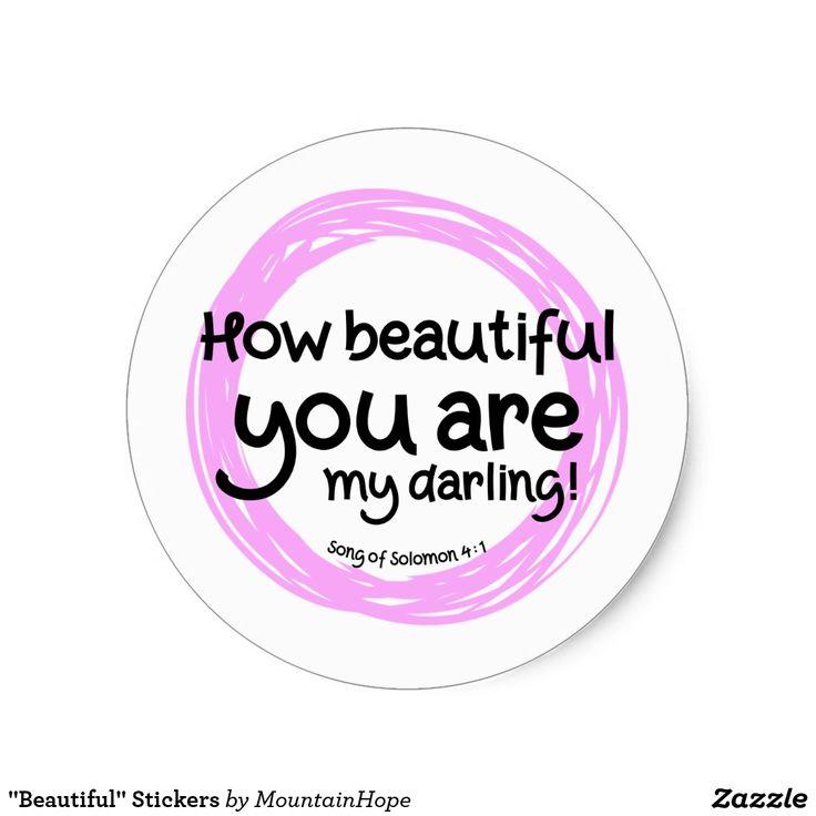 """""""Beautiful"""" Stickers"""
