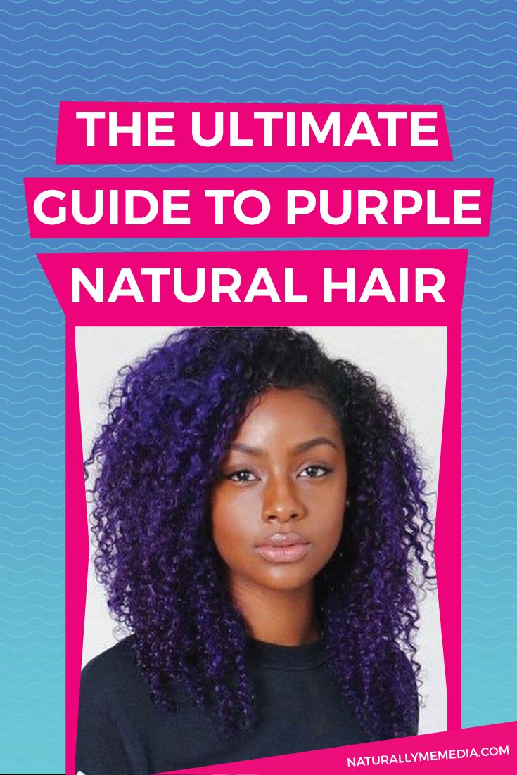 Purple Natural Hair Naturally Me Media
