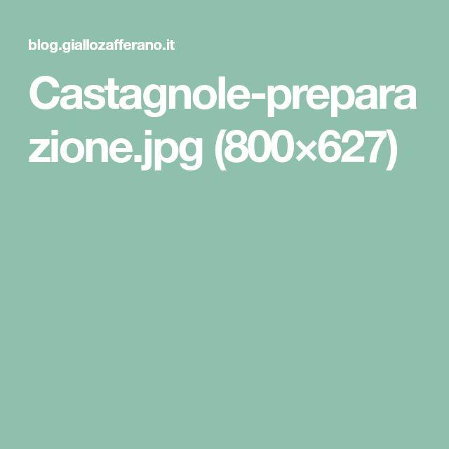 Castagnole-preparazione.jpg (800×627)