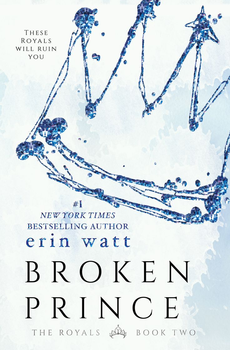Broken Prince (The Royals #2) by Erin Watt – out July 25, 2016 (click to purchase)