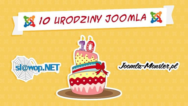 Świętujemy 10 urodziny Joomla!   http://www.slawop.net/blog/swietujemy-10-urodziny-joomla