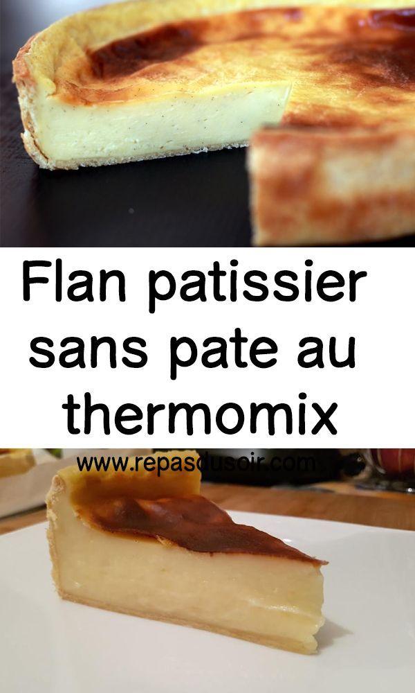 Flan Patissier Sans Pate Thermomix : patissier, thermomix, Patissier, Thermomix, Patissier,, Pate,, Pâtissière