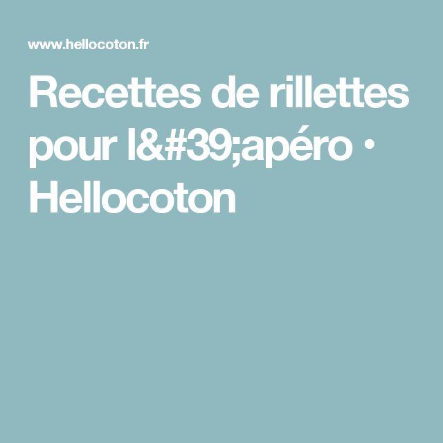 Recettes de rillettes pour l'apéro • Hellocoton