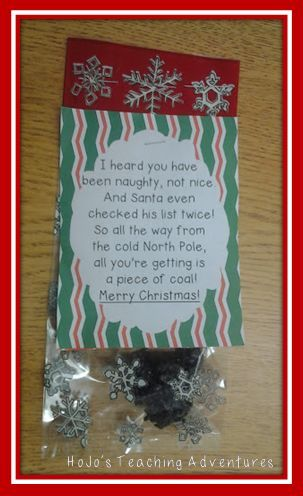 Fun Christmas Coal Saying - FREE Printable! {with the recipe to make black coal!} --- HoJo has successfully done this with both Kindergarten and 6th grade students! Both groups LOVED giving these out to other teachers as gag gifts, and they were also able to take them home to their families. {Warning; Sense of humor is a must!!} =)