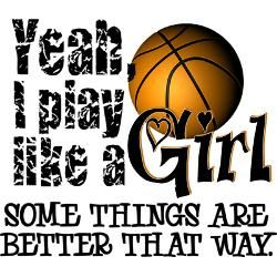Girls Basketball T-Shirt Quotes | play_like_a_girl_basketball_flask.jpg?height=250&width=250&padToSquare ...