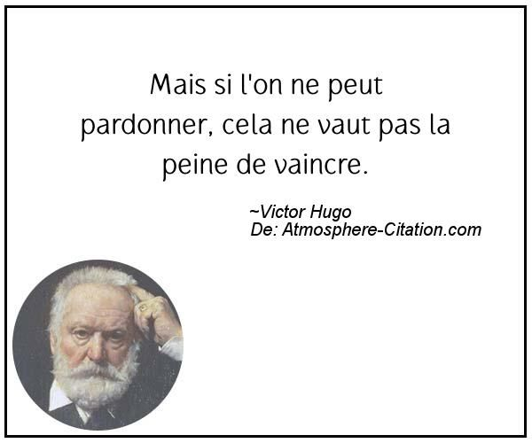 Citation de Victor Hugo – Proverbes Populaires