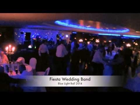 Fiesta Wedding Band - Blue Light Ball 2014 - YouTube