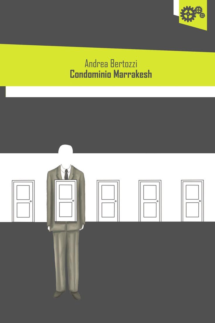 """""""Condominio Marrakesh"""" di Andrea Bertozzi"""