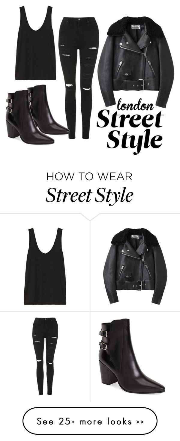 """london street style"" by pbonitakhera on Polyvore featuring Topshop, The Row, Yves Saint Laurent and Acne Studios"