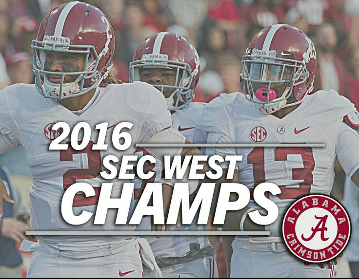 Alabama 2016 SEC West Champs #Alabama #RollTide #Bama #BuiltByBama #RTR #CrimsonTide #RammerJammer