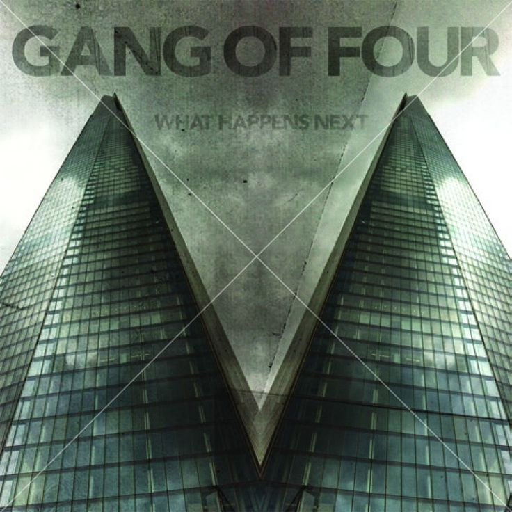 Gang Of Four- What Happens Next