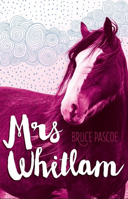Mrs Whitlam by Bruce Pascoe. Shortlisted for Younger Readers.