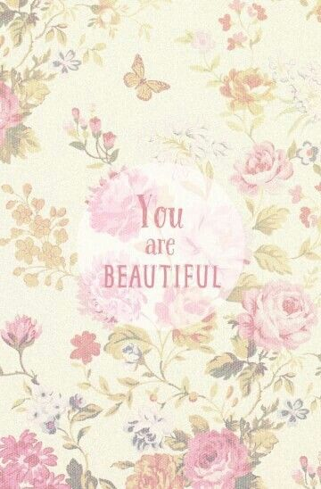 You are Beautiful♡♔♥