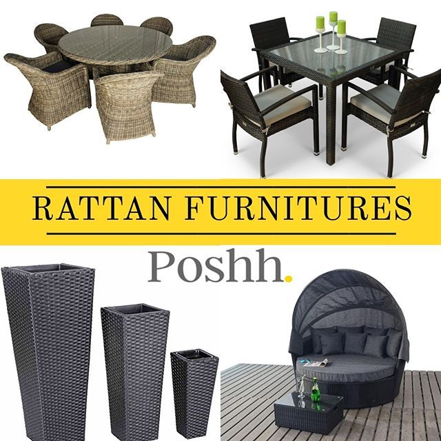 Have The Best And Luxurious Rattan Furnitures Only At Poshh Rattan Are Best For Outdoor Use And Have Some Quali Rattan Furniture Furniture Clearance Furniture