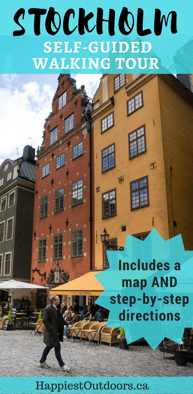The Ultimate Self Guided Walking Tour Of Stockholm Schweden Reise Europa Reisen Reisetour