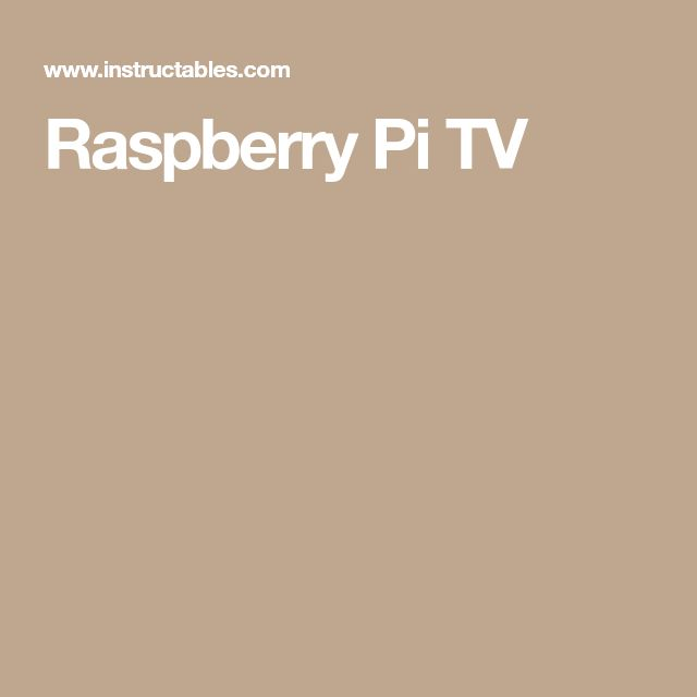 Raspberry Pi TV