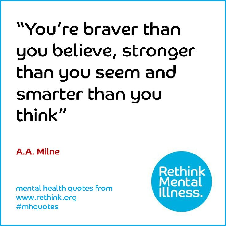 """Best Inspirational Quotes About Mental Health: """"You're Braver Than You Believe, Stronger Than You Seem"""