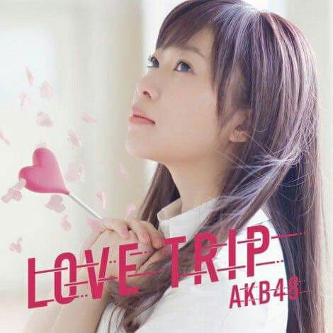 Love Trip CD+DVD Type A AKB48 (Limited Edition)