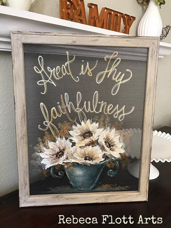 Great is thy Faithfulness, inspiration hand painted art, farmhouse style, window screen painting