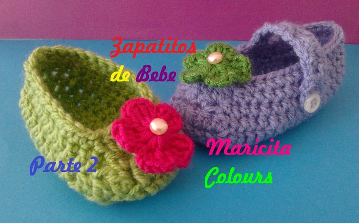 Crochet Tutorial Zapatitos : Crochet Tutorial Zapatitos Escarpines Abril (Parte 2) - Baby Shoe...