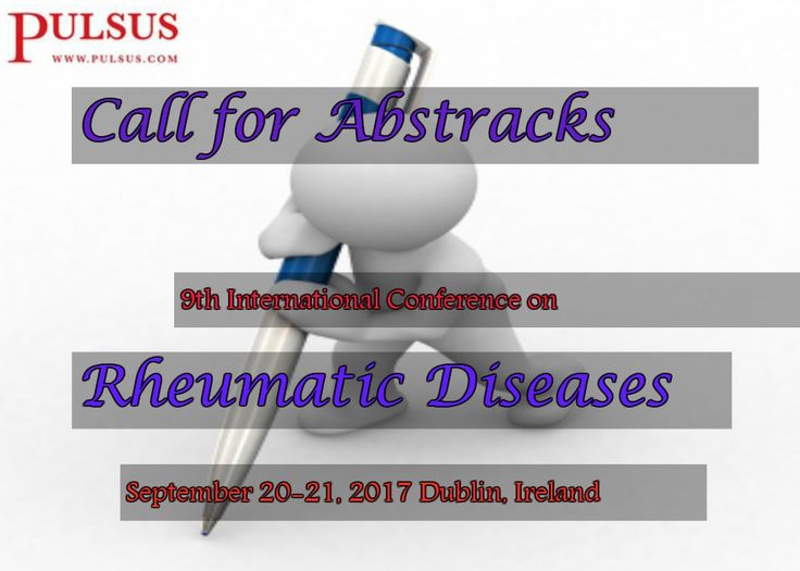 9th International Conference on Rheumatic Diseases  September 20-21, 2017 Dublin, Ireland for online abstract submission visit:  http://rheumatologycongress.cmesociety.com/abstract-submiss… Deadline for abstract submission: April 28, 2017