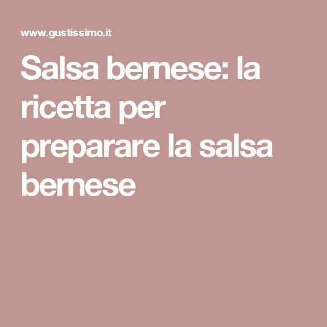 Salsa bernese: la ricetta per preparare la salsa bernese