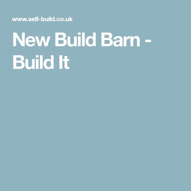 New Build Barn - Build It