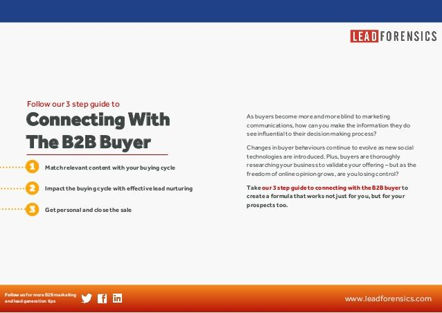 Lead Forensics Guide: 3 steps to connecting with the B2B buyer by Lead Forensics via slideshare