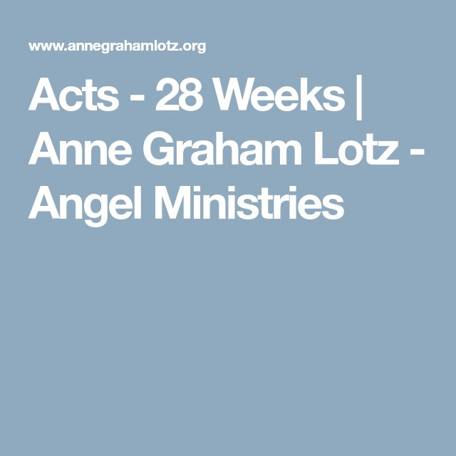 Acts - 28 Weeks | Anne Graham Lotz - Angel Ministries