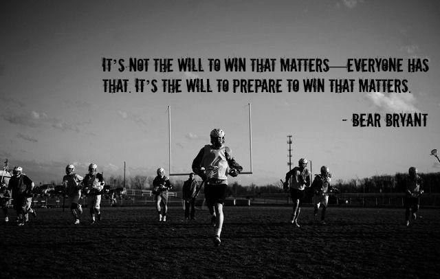 lacrosse determination bear bryant quote rednxlax
