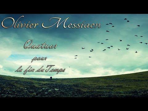 Olivier Messiaen - QUATUOR POUR LA FIN DU TEMPS - Best Classical Music