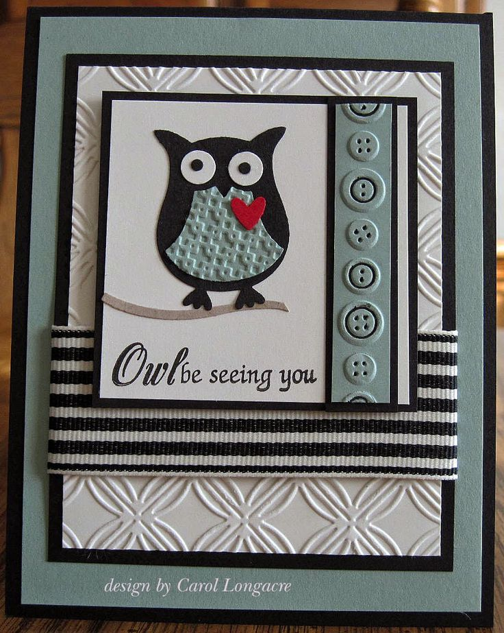 retired Sage Shadow card stock paired with black and Very Vanilla I used a SU! owl punch for the bird, and a SU! bird punch for the branch. The background embossing was done with a CB Geometric Rings ef, while the button border was done with a CB strip ef and enhanced with a fine black marker to make it stand out a little bit. The owl's vest was embossed with a SU! square lattice ef to add more texture. a piece of retired SU! ribbon, and the final touch was a MFP sentiment