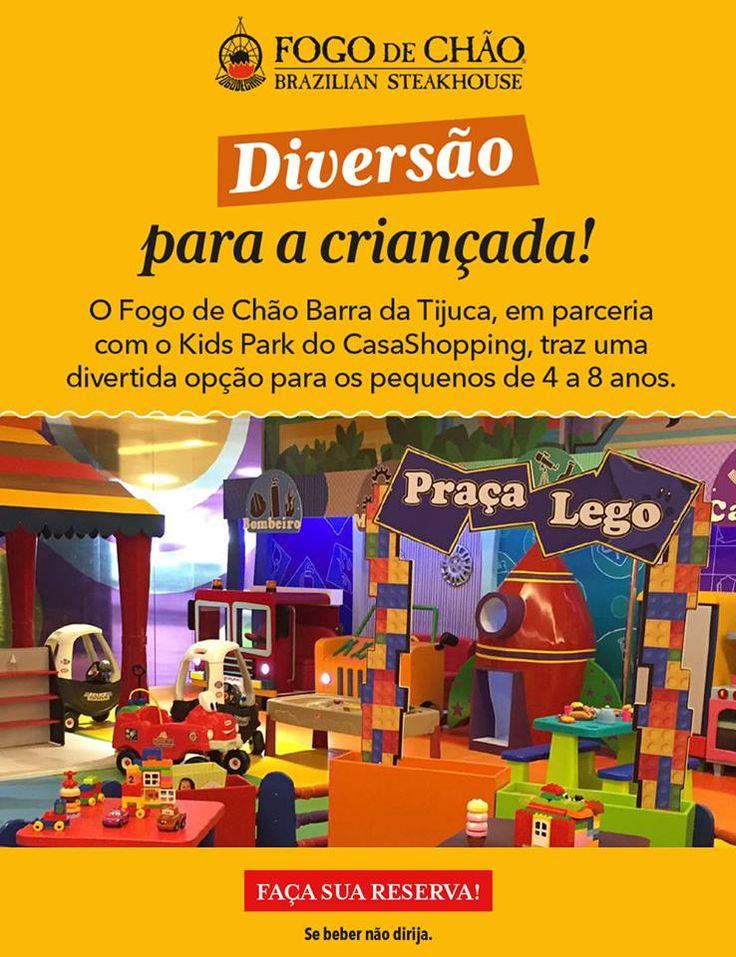 Diversão para a criançada! O Fogo de Chão Barra da Tijuca, em parceria com o Kids Park do CasaShopping, traz uma divertida opção para os pequenos de 4 a 8 anos. Durante sua visita ao Fogo de Chão, a estadia das crianças no Kids Park tem preço especial: - De segunda a sexta: R$25,00 para permanência de 1h30. - Sábados, domingos e feriados: R$25,00 para permanência de 1h.