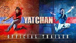 Yatchan Official Trailer