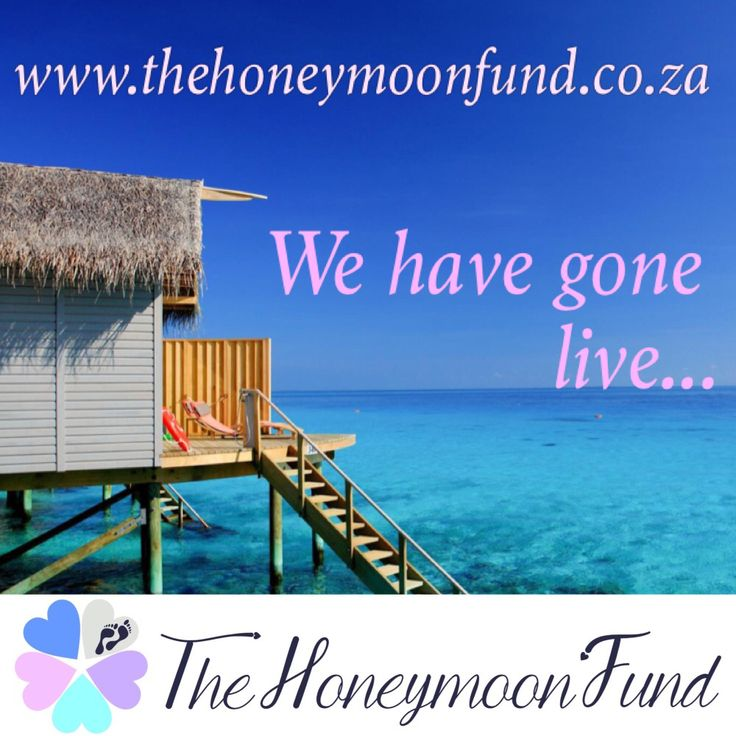 Our website has gone live... www.thehoneymoonfund.co.za #thehoneymoonfund #weddinggiftregistry