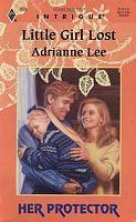 Little Girl Lost by Adrianne Lee - FictionDB