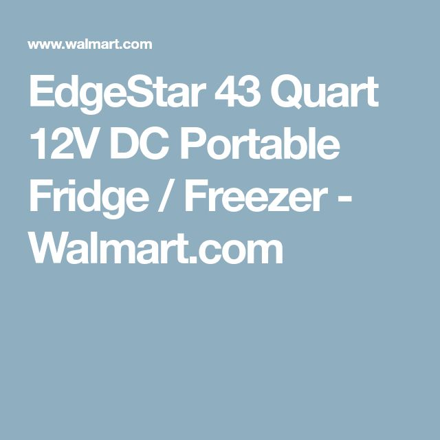 EdgeStar 43 Quart 12V DC Portable Fridge / Freezer - Walmart.com