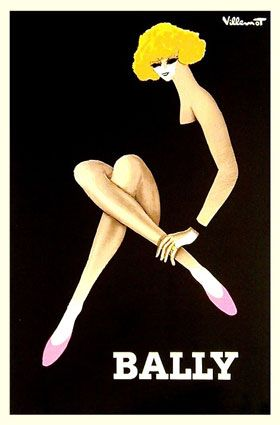 Bally Shoes Advertisement.  Carl Franz Bally was on a business trip to Paris when he discovered his calling.  Shoes became his passion after a day of shoe shopping in Paris with his wife.