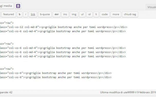 Usare la griglia di Bootstrap su un tema Wordpress WpSoluzioni spiega come usare al meglio i temi Wordpress sviluppati con il framework Bootstrap 3, si può accedere a tutti i componenti di Bootstrap editando direttamente il codice dentro le pagine op #bootstrap3 #responsivedesign