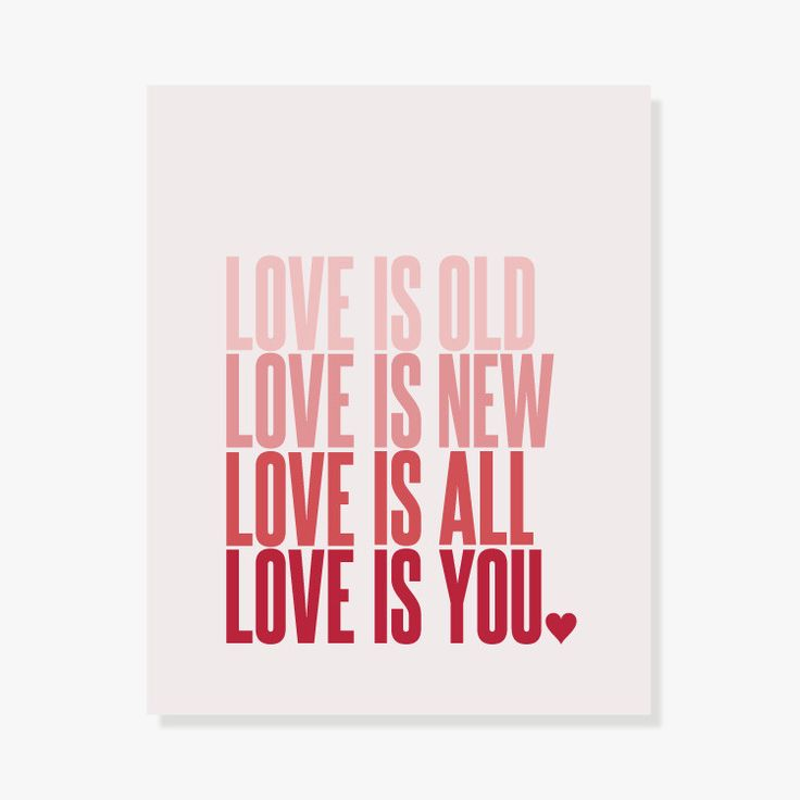 Love Is Old, Love Is New