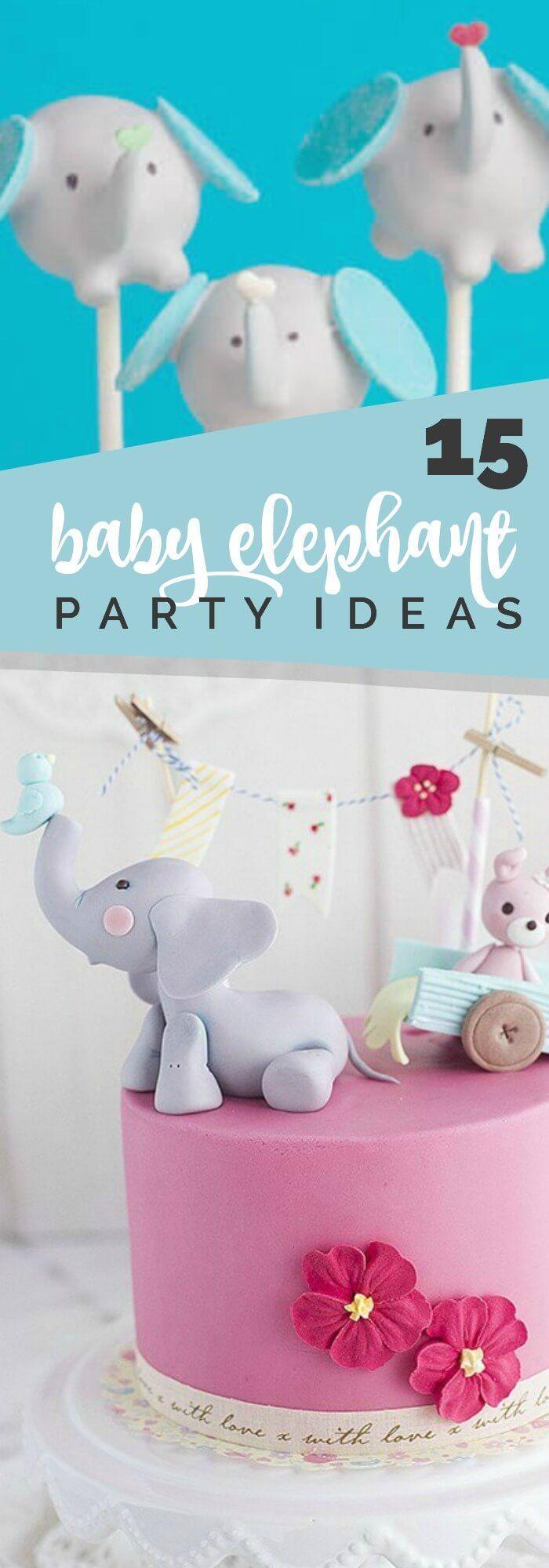 15 Creative Baby Elephant Party Ideas