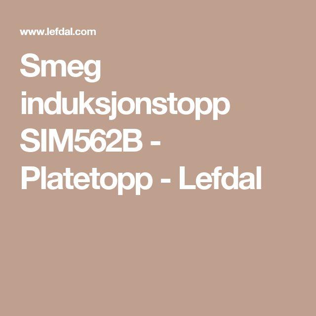 Smeg induksjonstopp SIM562B - Platetopp -     Lefdal