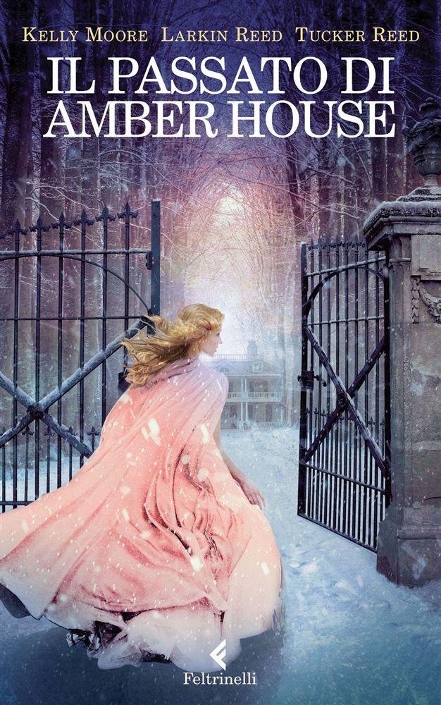 Libro Il passato di Amber House di K. Moore   LaFeltrinelli