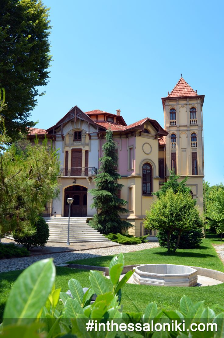 • Thessaloniki - Vasilissis Olgas - Villa Kapantzi - The colorful Kapantzi Mansion in is a unique sample of the late 19th century eclectic architecture!  • Η μοναδική Βίλα Καπαντζή, χτισμένη στα τέλη του 19ου αιώνα είναι ένα απο τα πιο σημαντικά δείγματα του Εκλεκτικισμού!