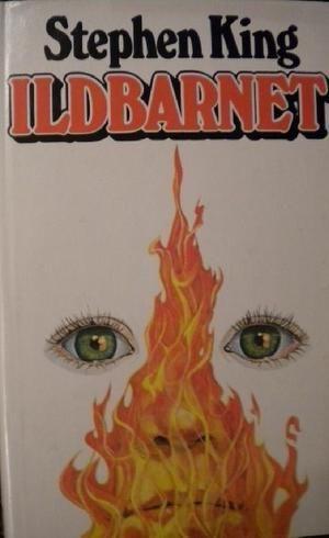 """""""Ildbarnet"""" av Stephen King"""