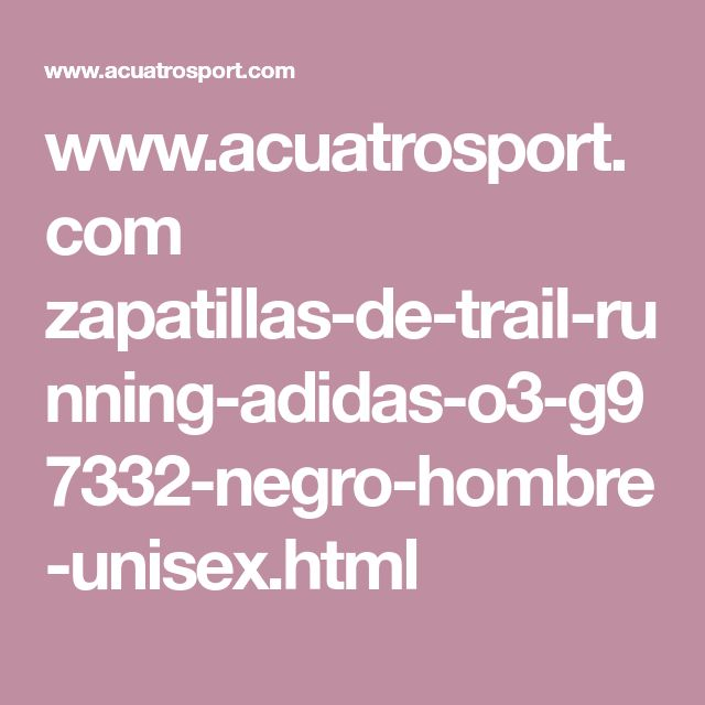 www.acuatrosport.com zapatillas-de-trail-running-adidas-o3-g97332-negro-hombre-unisex.html