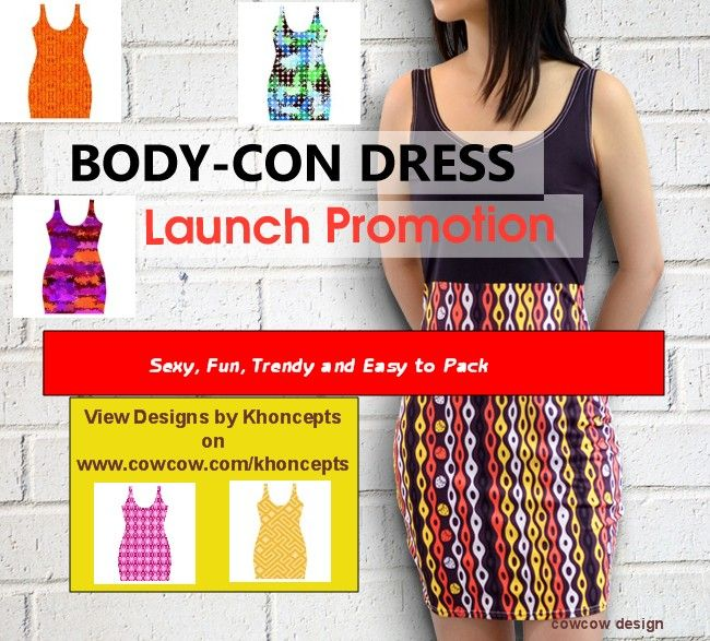 Body-Con Dress Launch Promotion by cowcow.com. Easy to see how dress would look on you! Visit http://www.cowcow.com/khoncepts for latest designs.
